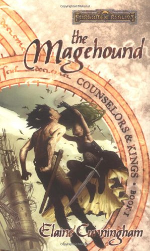 The Magehound (Forgotten Realms: Counselors & Kings,: Elaine Cunningham