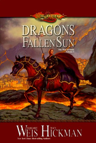 Dragons of a Fallen Sun: **Signed**: Weis, Margaret: Hickman, Tracy