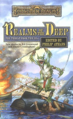 Realms of the Deep (Forgotten Realms): Philip AthansPhilip Athans