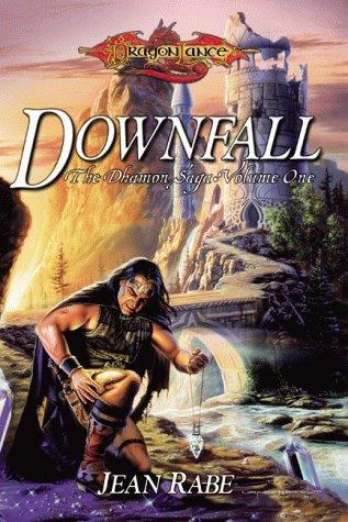 9780786915729: Downfall (The Dhamon Saga) (v. 1)