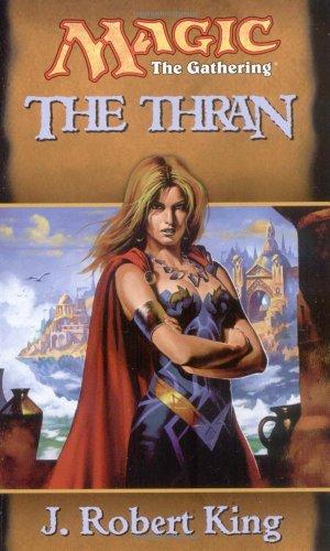 9780786916009: The Thran (Magic: The Gathering)