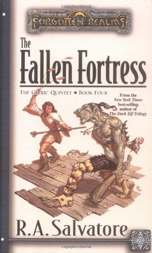 The Fallen Fortress (Forgotten Realms: The Cleric Quintet, Book 4) (0786916079) by R.A. Salvatore