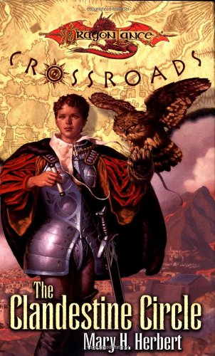 9780786916108: The Clandestine Circle (Dragonlance: Crossroads)