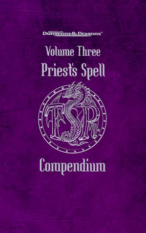 9780786916115: Priest's Spell Compendium, Volume 3 (Advanced Dungeons & Dragons)