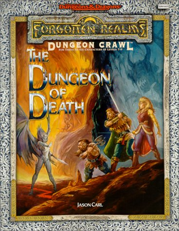 9780786916221: The Dungeon of Death: A Dungeon Crawl Adventure (Advanced Dungeons and Dragons: Forgotten Realms)