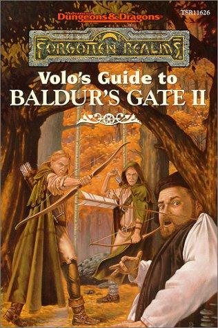 Volo's Guide to Baldur's Gate II (Forgotten Realms - Volo's Guides): Ed Greenwood
