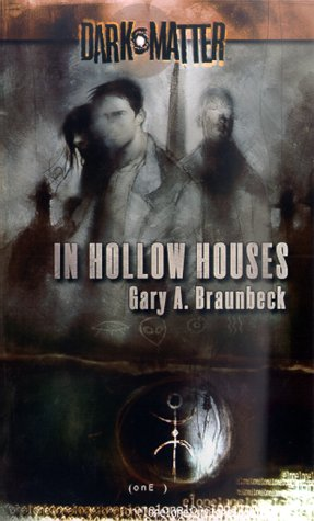 9780786916368: In Hollow Houses (Dark Matter, Book 1)