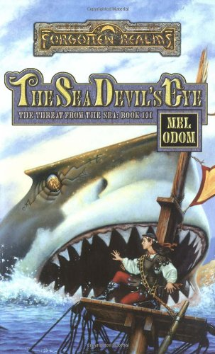 9780786916382: The Sea Devil's Eye (Forgotten Realms: The Threat from the Sea)