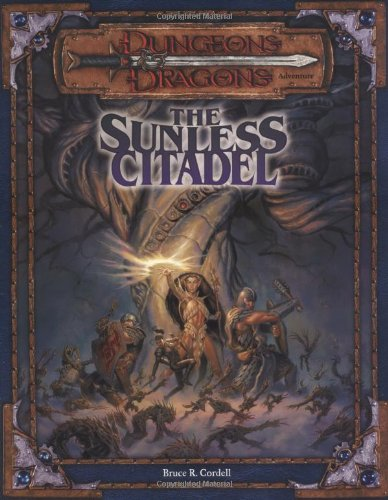 9780786916405: The Sunless Citadel (Dungeons & Dragons Adventure Books)