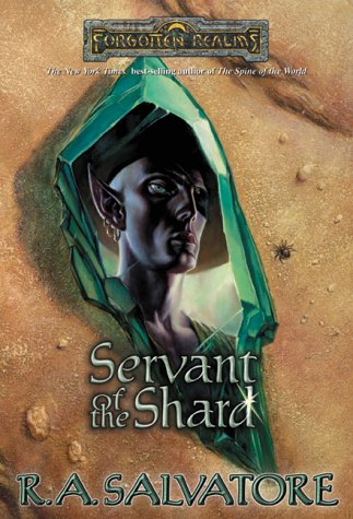 Servant of the Shard (Forgotten Realms: Paths of Darkness, Book 3): Salvatore, R.A.