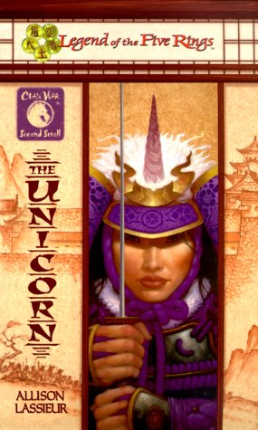 The Unicorn (Legend of the Five Rings: Lassieur, A.L.
