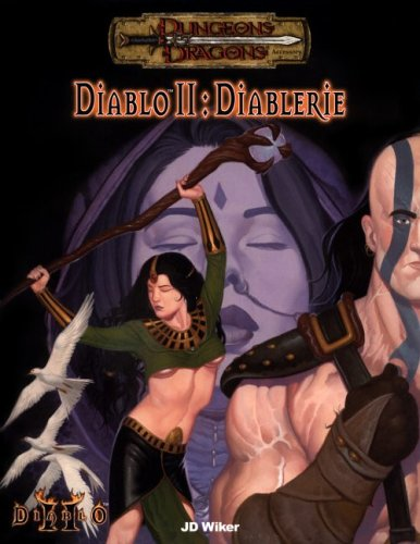 Diablo II: Diablerie (Dungeons and Dragons) (0786917601) by J. D. Wiker