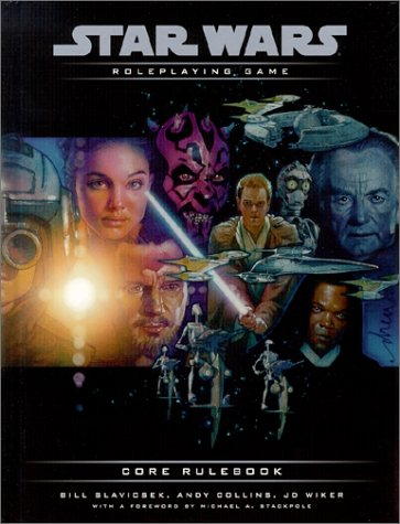Core Rulebook (Star Wars Roleplaying Game) (0786917938) by Andy Collins; Bill Slavicsek; J.D. Wiker; Michael A. Stackpole