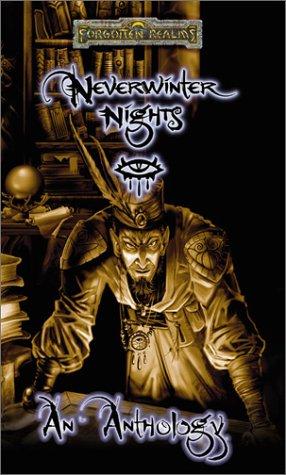 9780786918164: Neverwinter Nights: An Anthology (Forgotten Realms)