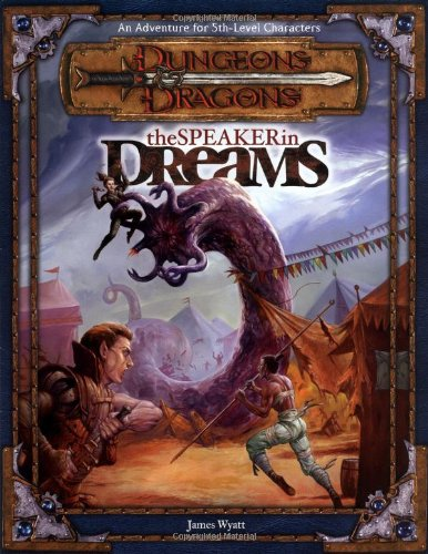 9780786918300: The Speaker in Dreams (Dungeons & Dragons d20 3.0 Fantasy Roleplaying Adventure, 5th Level)