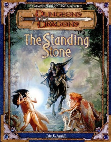 9780786918386: The Standing Stone: An Adventure for 7th-Level Characters (Dungeons & Dragons Adventure)
