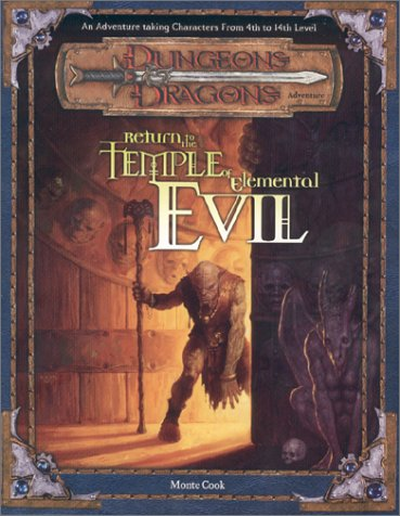D and D Adventure: Return to the Temple of Elemental Evil