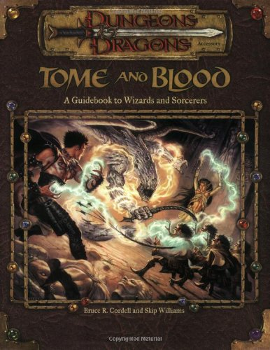 9780786918454: Tome and Blood: A Guidebook to Wizards and Sorcerers