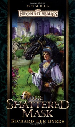 9780786918621: The Shattered Mask (Forgotten Realms: Sembia series, Book 3)