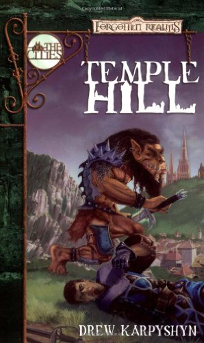 9780786918713: Temple Hill (Forgotten Realms: The Cities series)