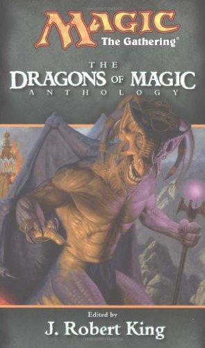 9780786918720: The Dragons of Magic (Magic the Gathering Anthology)