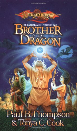 9780786918737: Brother of the Dragon (DragonLance: The Barbarians, Vol. 2)