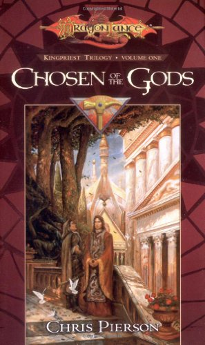 9780786919024: Chosen of the Gods (Dragonlance: The Kingpriest Trilogy, Book 1)