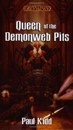 Queen of the Demonweb Pits (Greyhawk Classics) (9780786919031) by Paul Kidd