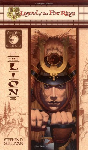 9780786919048: Lion (Legend of the Five Rings: Clan War)