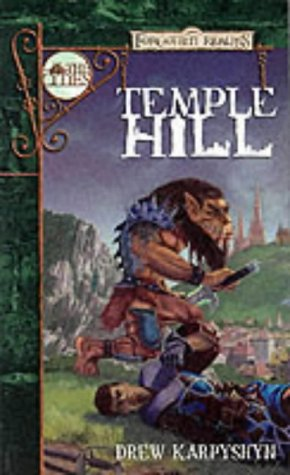 9780786919475: Temple Hill: Forgottern Realms (Forgotten Realms: The Cities)