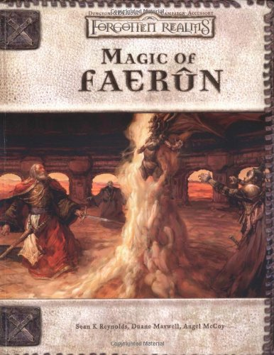 Magic of Faerun (Dungeons & Dragons d20 3.5 Fantasy Roleplaying) (0786919647) by Angel Leigh McCoy; Sean K. Reynolds