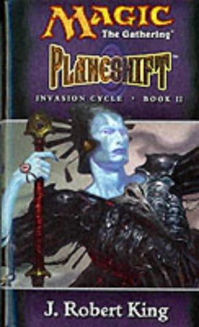 Planeshift (Invasion Cycle): J.Robert King