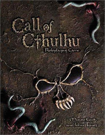 Call of Cthulhu d20 (Call of Cthulhu (WOTC) (d20)): Monte Cook; John Tynes
