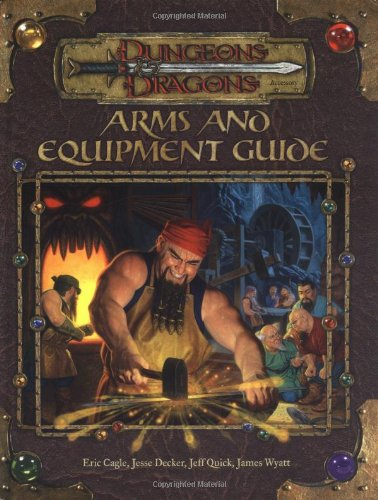 9780786926497: Arms and Equipment Guide (Dungeons & Dragons d20 3.0 Fantasy Roleplaying Accessory)
