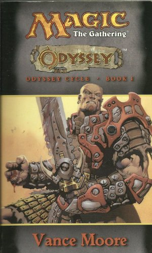 9780786926756: Odyssey: Magic the Gathering 1: Odyssey Cycle