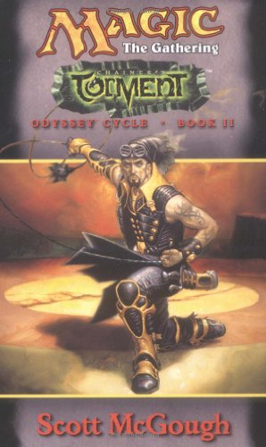 9780786926961: Chainer's Torment (Magic: The Gathering--Odyssey Cycle, Book II)