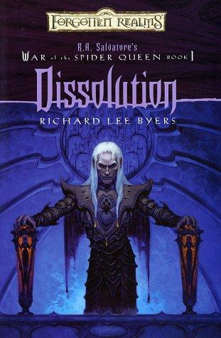 9780786927142: Dissolution (Forgotten Realms: R.A. Salvatore's War of the Spider Queen, Book 1)