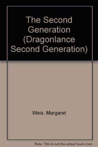 9780786927234: The Second Generation (Dragonlance Second Generation)