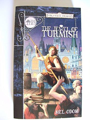 9780786927258: The Jewel of Turmish (Forgotten Realms: The Cities)