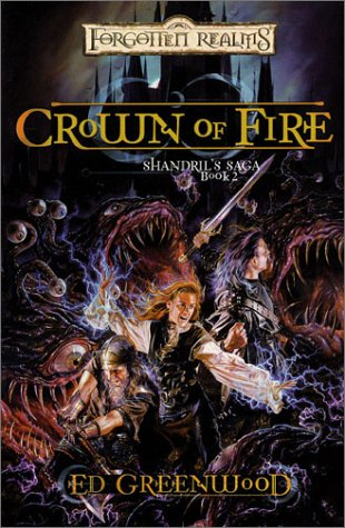 9780786927494: Crown of Fire (Forgotten Realms: Shandril's Saga Book 2)