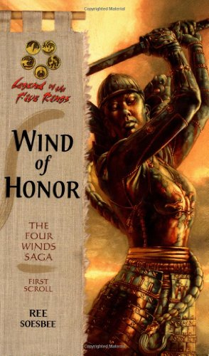 9780786927555: Wind of Honor (Legend of the Five Rings: The Four Winds Saga, First Scroll)