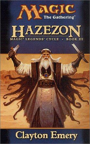9780786927920: Hazezon: Legends Cycle, Book III