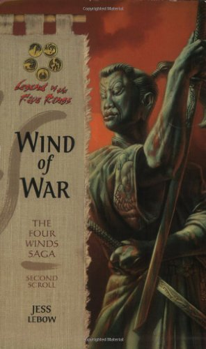 9780786928101: Wind of War: Legend of the Five Rings (The Four Winds Saga- Second Scroll)