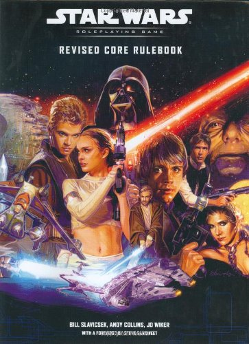 Revised Core Rulebook (Star Wars Roleplaying Game) (078692876X) by Bill Slavicsek; Andy Collins; J.D. Wiker; Steve Sansweet