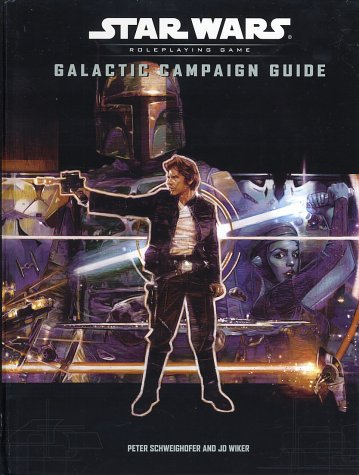 Galactic Campaign Guide (Star Wars Roleplaying Game) (0786928921) by J.D. Wiker; Peter Schweighofer
