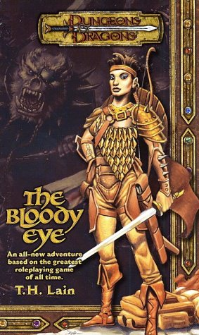9780786929177: The Bloody Eye (Dungeons & Dragons Novel)