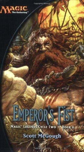 9780786929351: Emperor's Fist: Magic Legends Cycle II, Book II