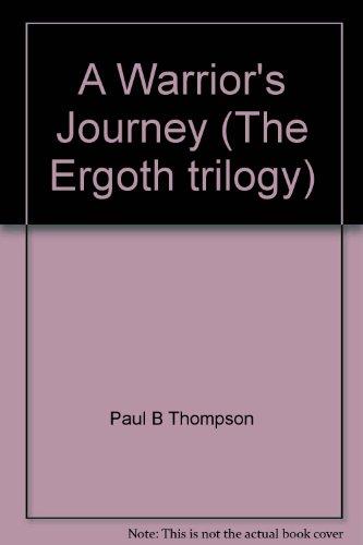 9780786929665: A warrior's journey (Ergoth trilogy)