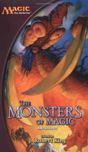 The Monsters of Magic : Who Is: King, J. Robert