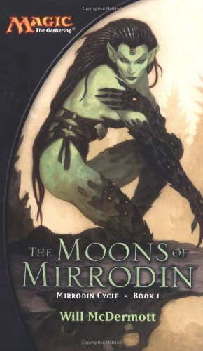 9780786929955: The Moons of Mirrodin (Magic: The Gathering)